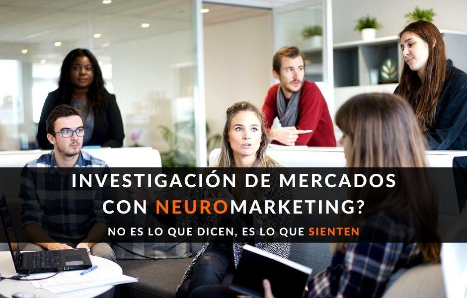 Investigación de Mercados enfocado en tu consumidor